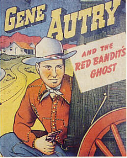 Gene Autry and the Red Bandits Ghost