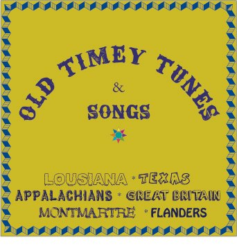 Old Timey Tunes & Songs
